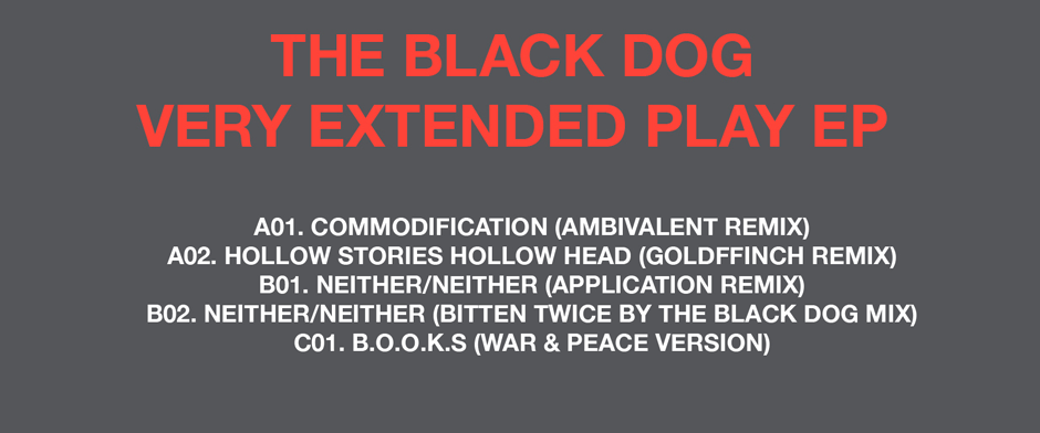 [dustv052] Very Extended Play EP by The Black Dog