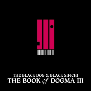 [dustv053] The Book of Dogma III by The Black Dog & Black Sifichi
